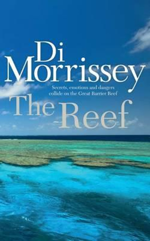 The Reef by Di Morrissey, ISBN: 9781250053398
