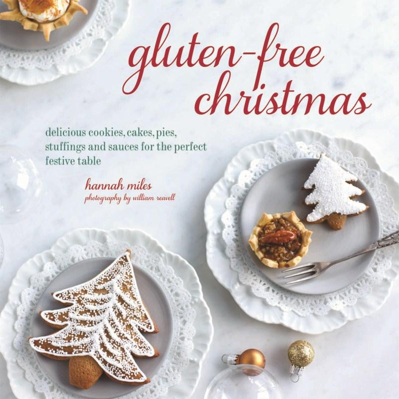 Gluten-Free Christmas by Hannah Miles, ISBN: 9781849755573