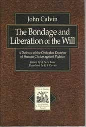 Bondage and Liberation of the Will
