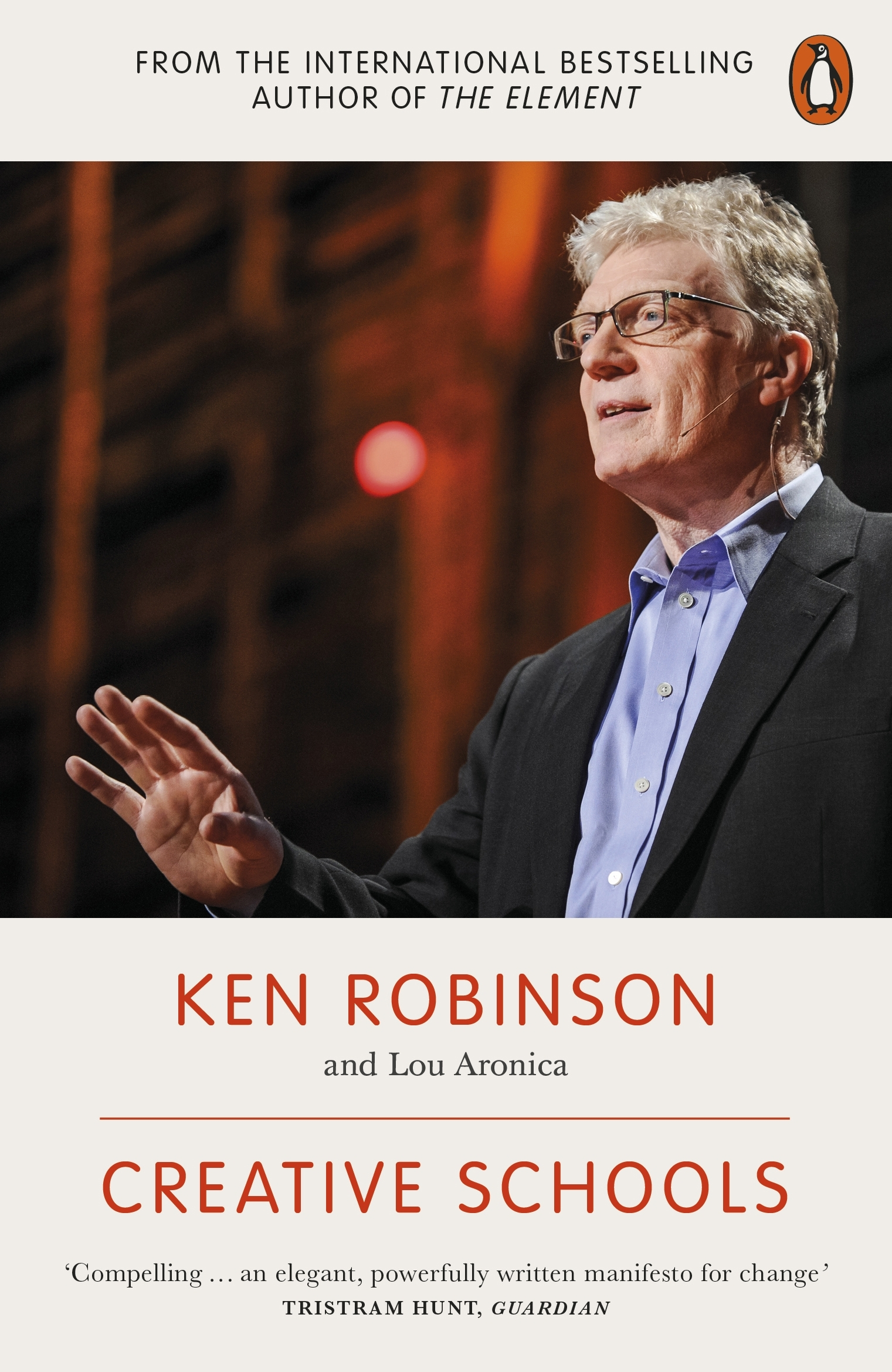 Creative Schools by Ken Robinson, ISBN: 9780141978574