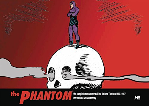 13: THE PHANTOM the Complete Newspaper Dailies: Volume Thirteen 1955-1956 by Lee Falk, ISBN: 9781613451496