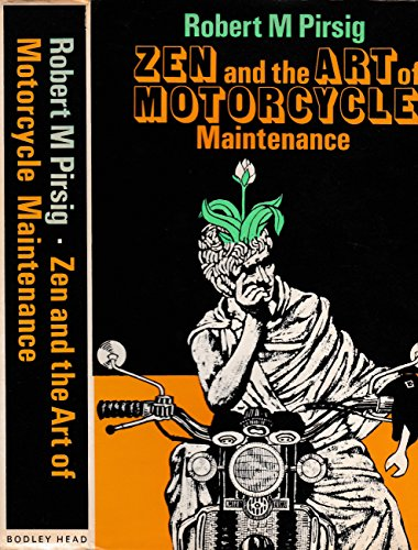 Zen and the Art of Motorcycle MaintenanceL An Inquiry Into Values