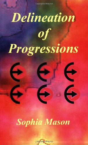 Delineation of Progressions by Sophia Mason, ISBN: 9780866902809