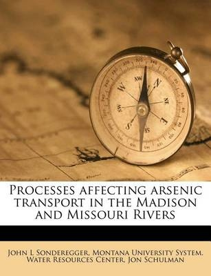 Processes Affecting Arsenic Transport in the Madison and Missouri Rivers