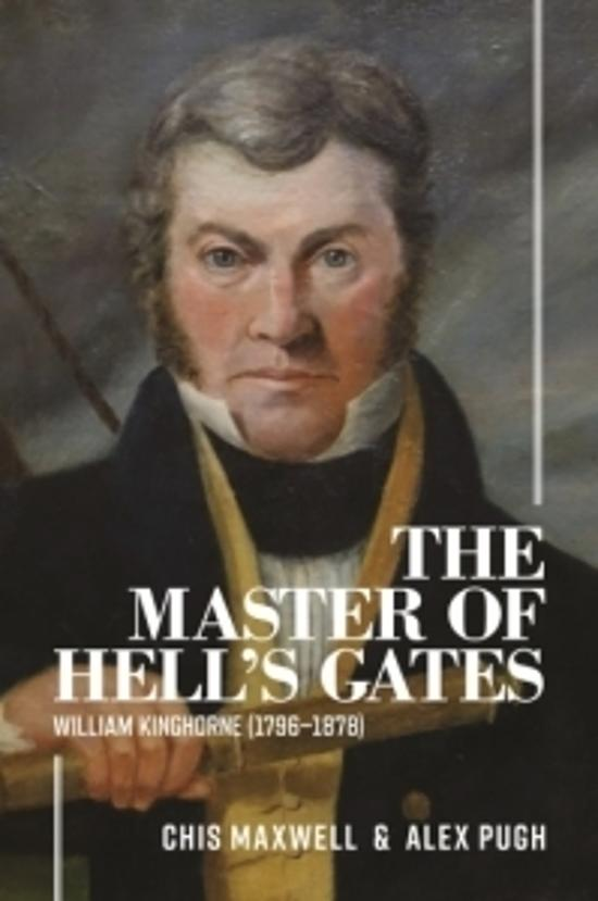 The Master of Hell's Gates: William Kinghorne 1796 - 1878)
