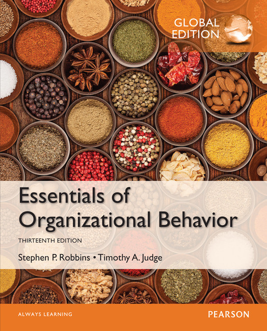 Essentials of Organizational Behavior, Global Edition by Stephen P. Robbins, ISBN: 9781292090078