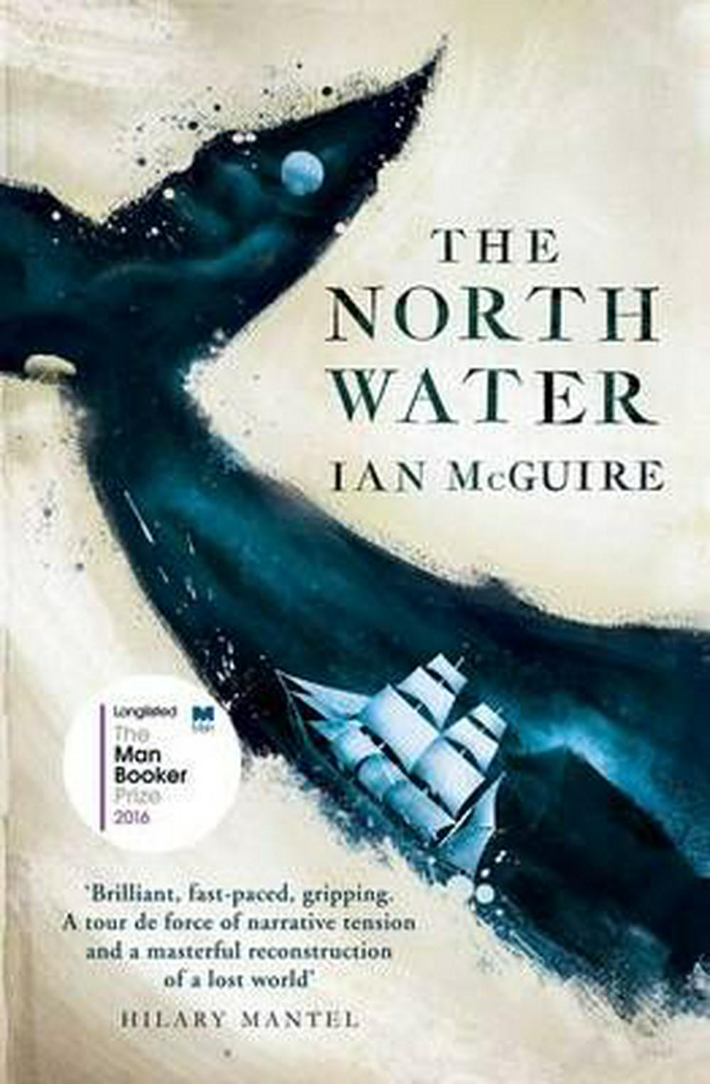 The North Water by Ian McGuire, ISBN: 9781471151255
