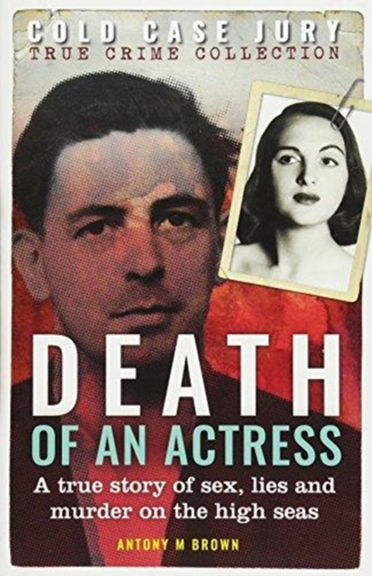 Death of an ActressA Cold Case Jury true crime