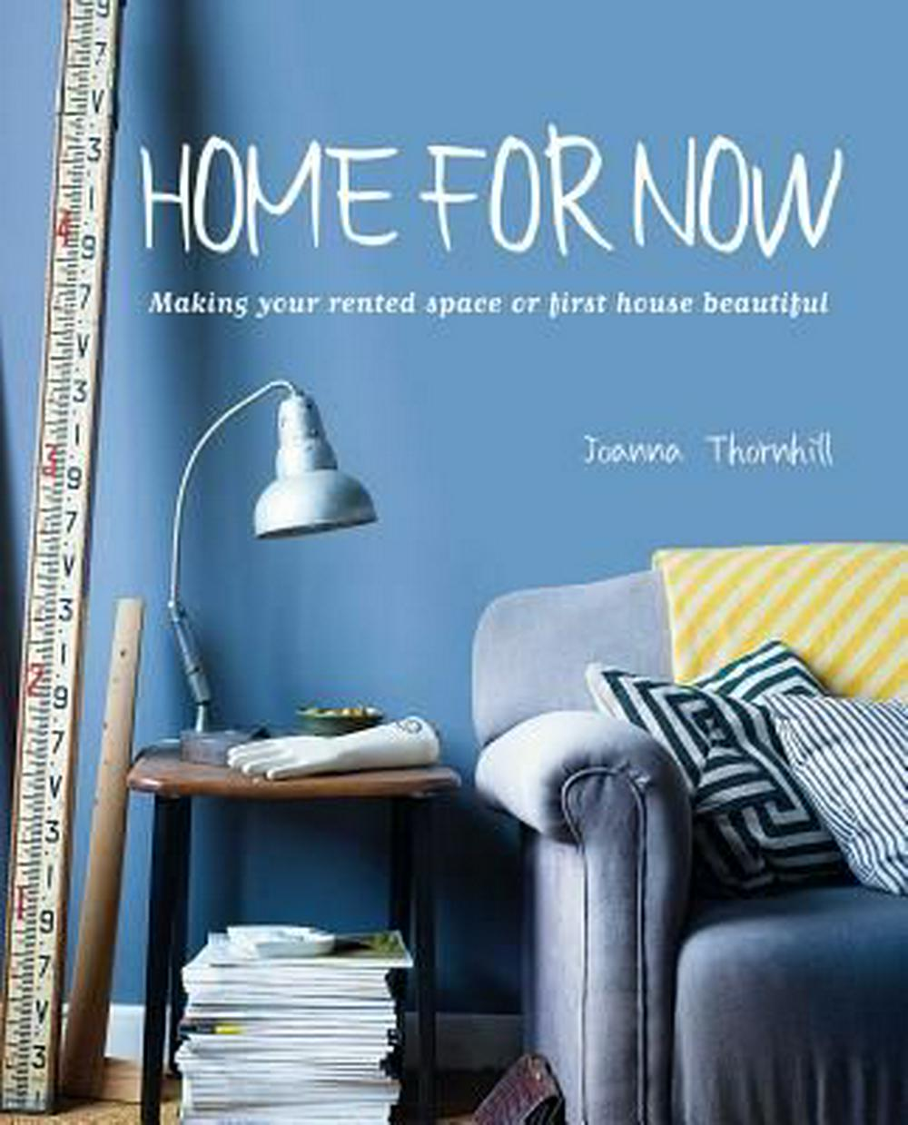 Home For Now By Joanna Thornhill, ISBN: 9781782490968