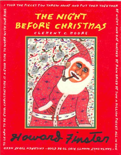 The Night Before Christmas by Clement Clarke Moore; Howard Finster