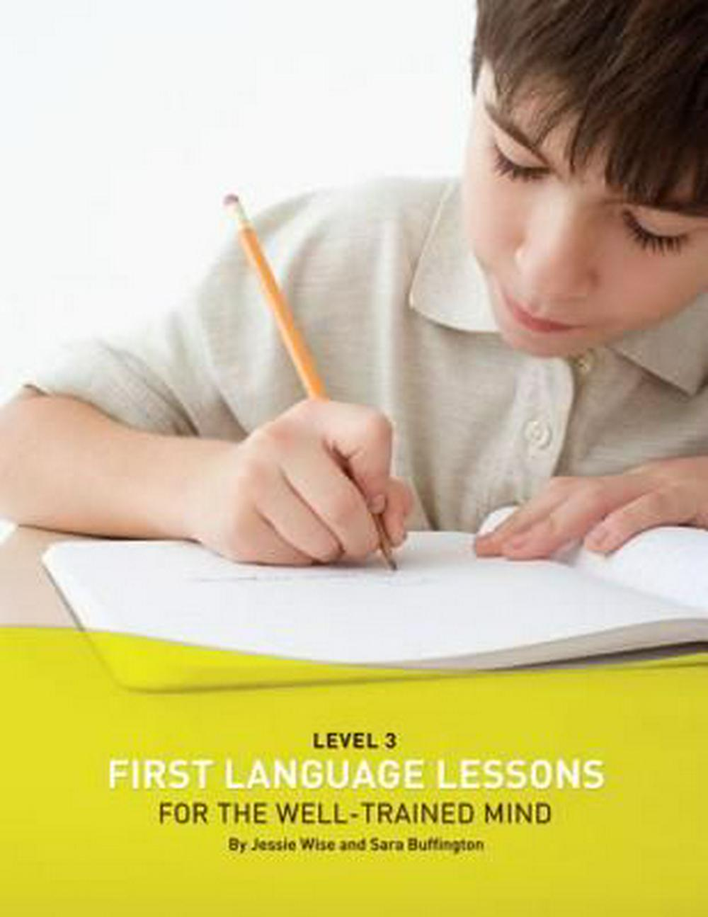 First Language Lessons for the Well Trained Mind: Level 3