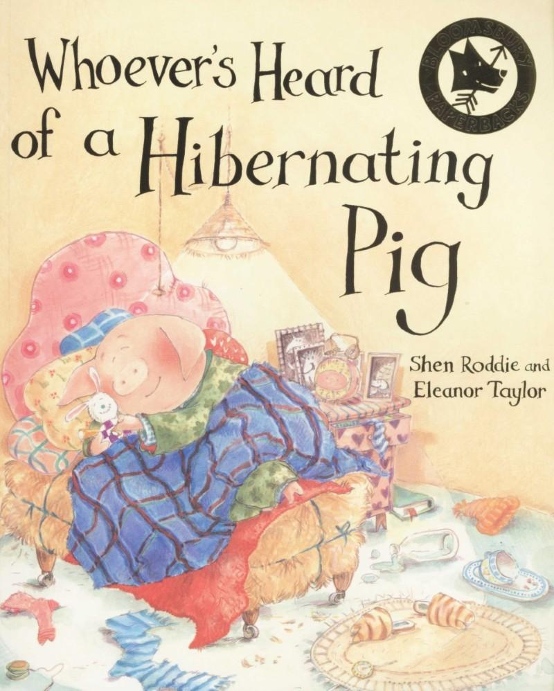 Whoever's Heard of a Hibernating Pig