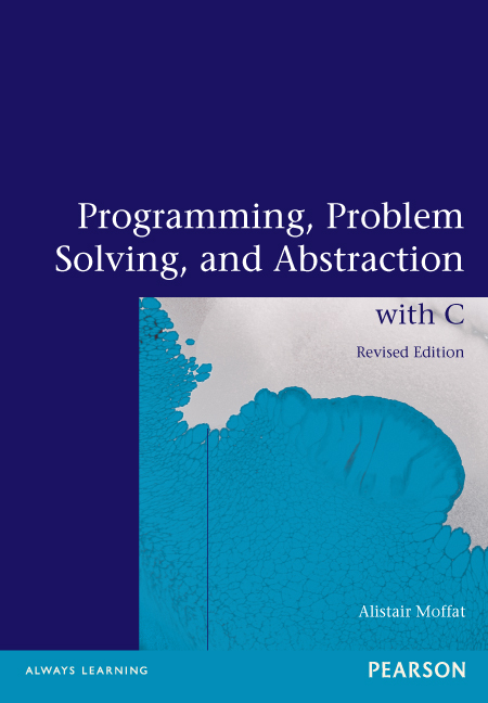 Programming, Problem Solving and Abstraction with C