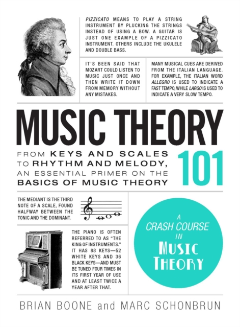 Music Theory 101From Keys and Scales to Rhythm and Melody, an E...