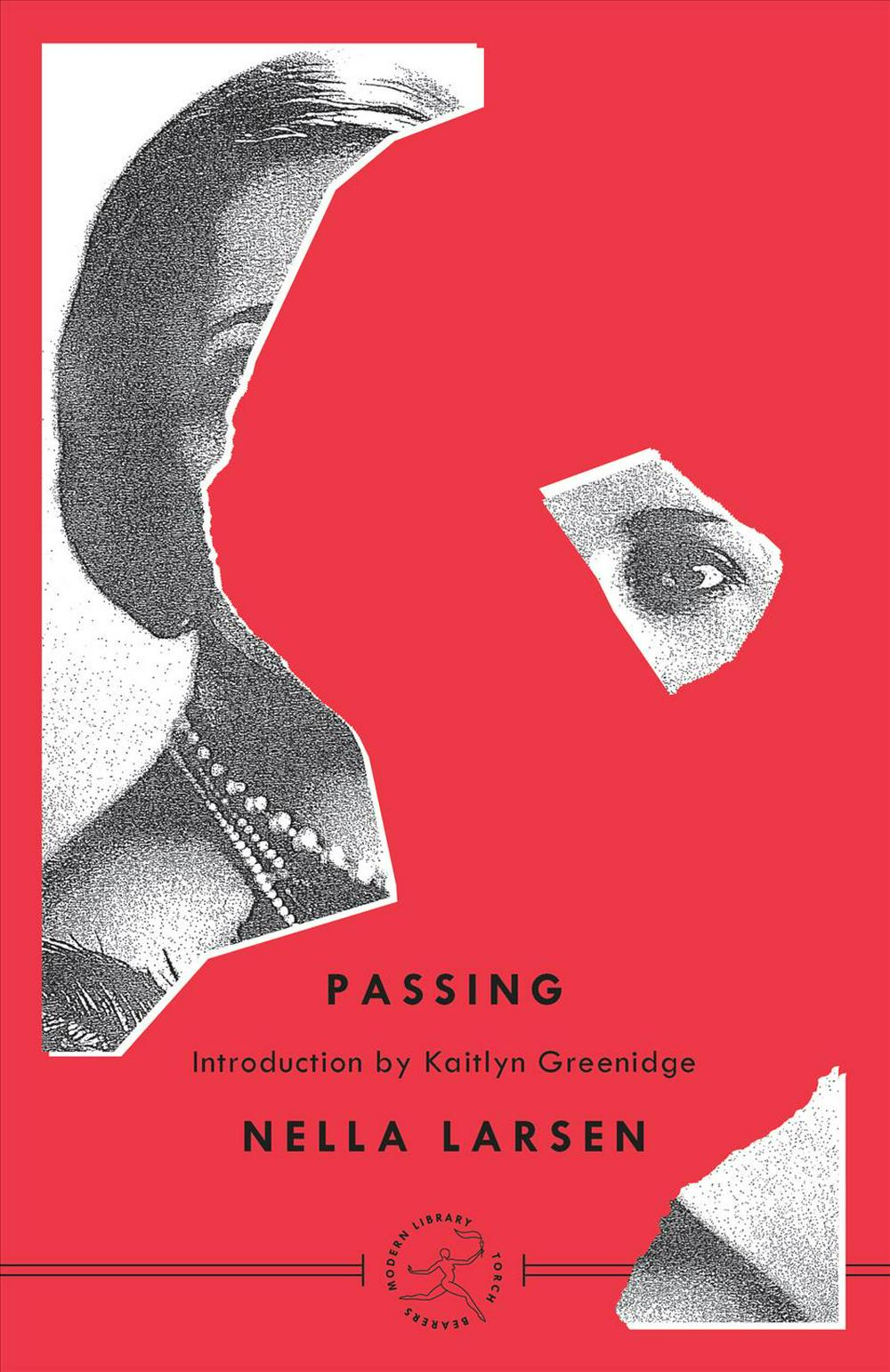 nella larsens passing Nella larsen: passing uploaded by jesse zuba in a way, her decision to pass can be seen as a radical enactment of booker t washington's program of focusing on economic gains while putting.