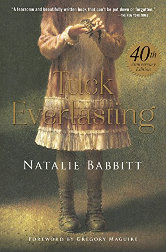 Tuck Everlasting: 40th Anniversary Edition
