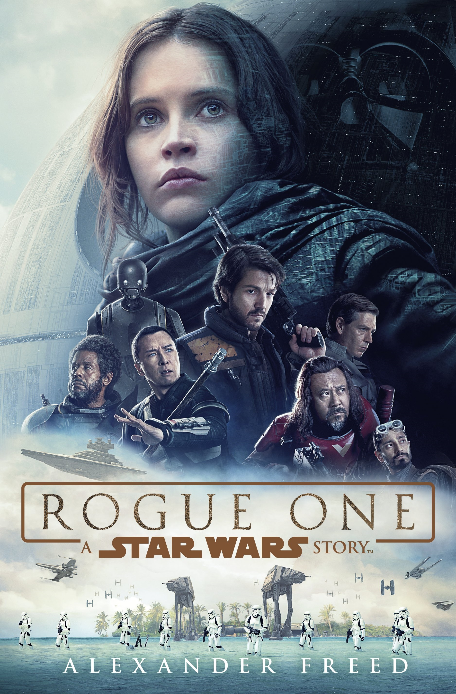 Rogue One: A Star Wars Story by Alexander Freed, ISBN: 9781780894782