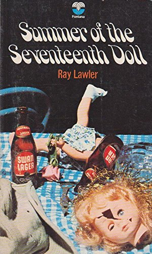 an analysis of summer of the seventeenth doll written by ray lawler This article refers to summer of the seventeenth doll (play) written by ray lawler it focuses specifically on the relationship between.