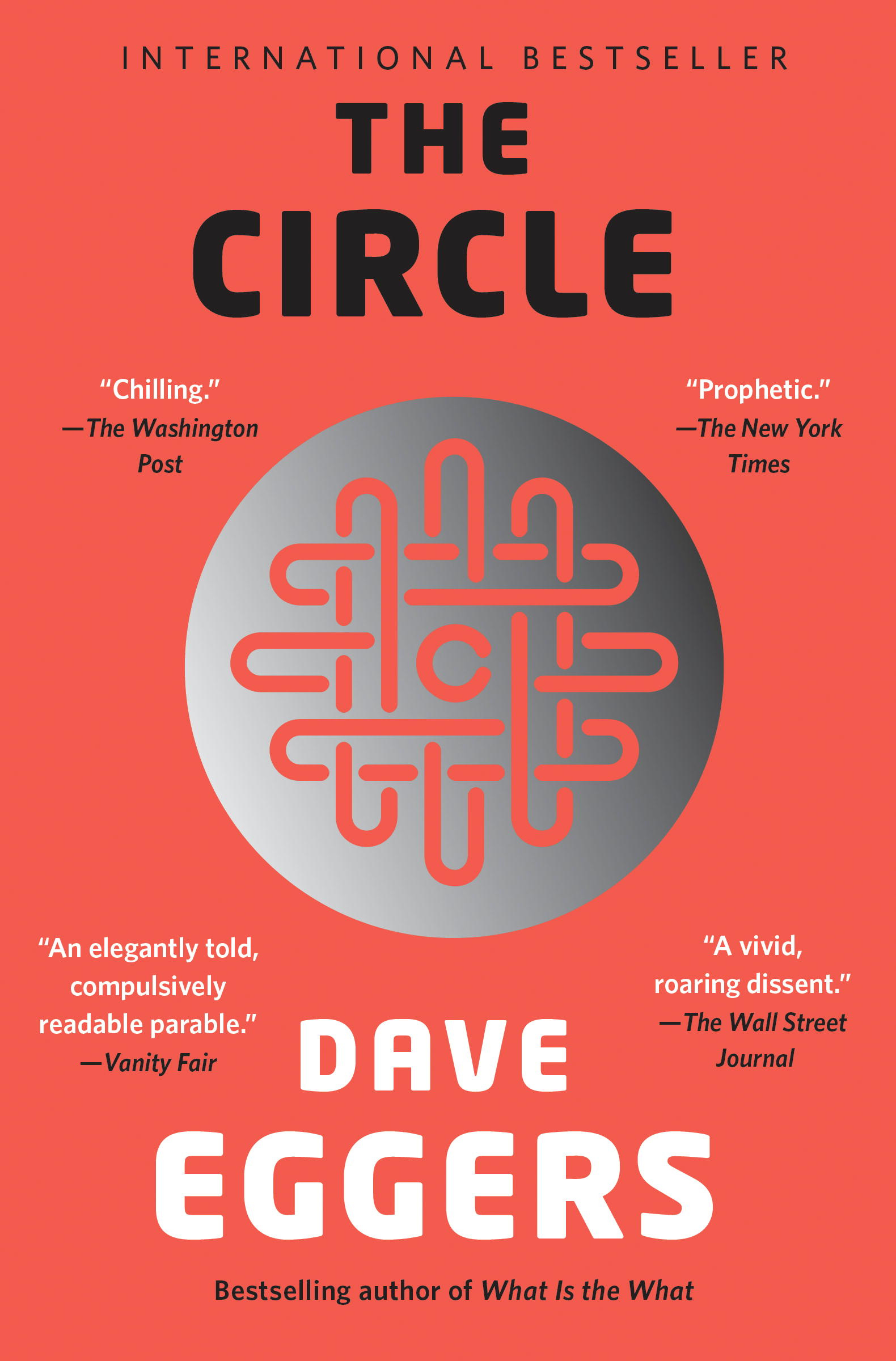 The Circle by Dave Eggers, ISBN: 9780385351409