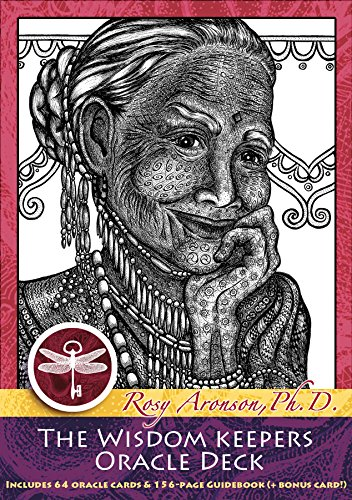 The Wisdom Keepers Oracle Deck by Rosy Aronson Ph.D., ISBN: 9780692514917