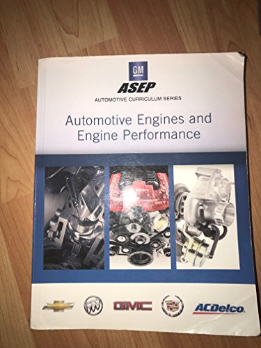 AUTOMOTIVE ENGINES AND ENGINE PERFORMANCE by ASEP, ISBN: 9780133525984