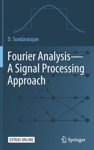 Fourier Analysis - A Signal Processing Approach