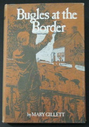 Bugles at the Border by M. Gillett, ISBN: 9780910244503