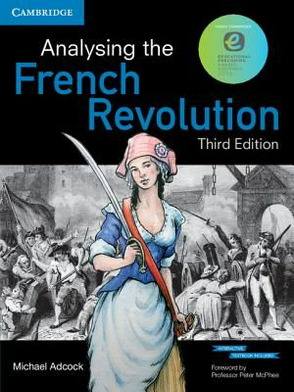 Analysing the French Revolution 3rd edition Pack (Textbook and Interactive textbook) by Michael Adcock, ISBN: 9781107506442