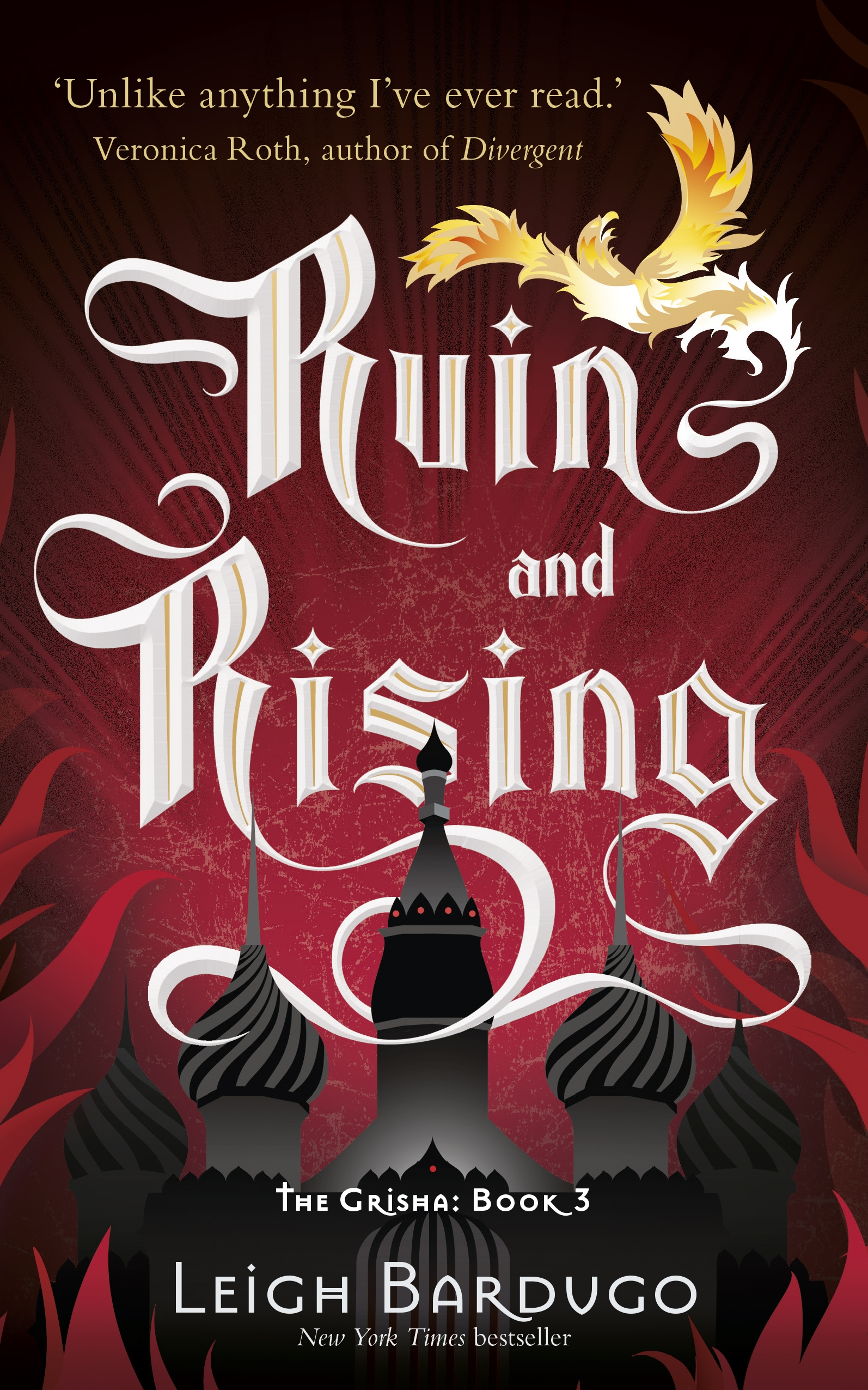 The Grisha: Ruin and Rising: Book 3 by Leigh Bardugo, ISBN: 9781780621845