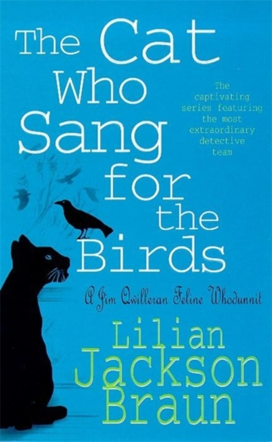 The Cat Who Sang for the Birds (The Cat Who  Mysteries, Book 20): An enchanting feline whodunit for cat lovers everywhere