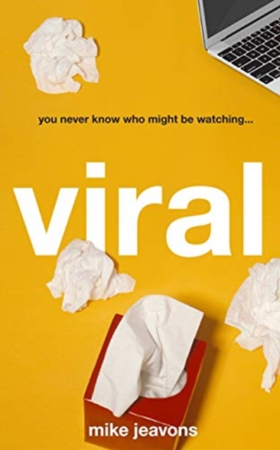 Viral by Mike Jeavons, ISBN: 9781912618682
