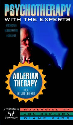 Adlerian Therapy with Dr. Jon Carlson: Video 1 by Jon Carlson, ISBN: 9780205328840