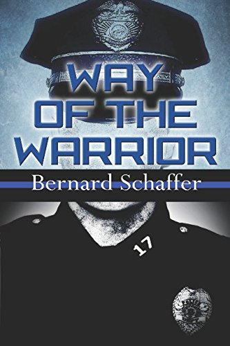 Way of the WarriorThe Philosophy of Law Enforcement