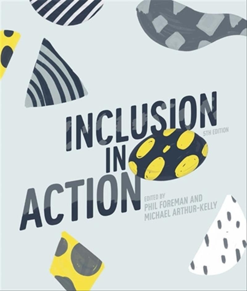 Inclusion in Action with Student Resource Access 12 Months by Philip Foreman,Michael Arthur-Kelly, ISBN: 9780170376174