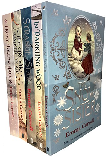 Emma Carroll 5 Books Collection Set (Strange Star, Frost Hollow Hall, The Girl Who Walked On Air, In Darkling Wood, The Snow Sister)
