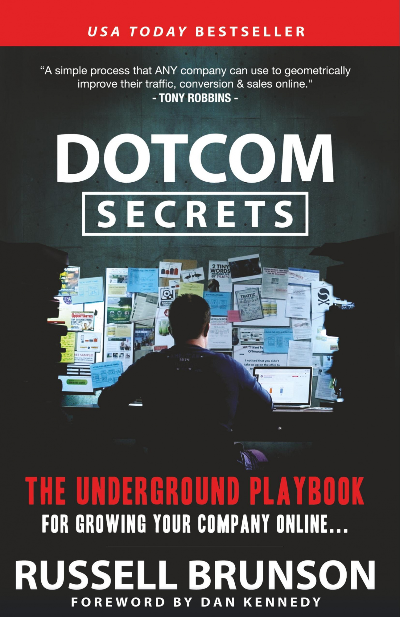 Dotcom SecretsThe Underground Playbook for Growing Your Compa...