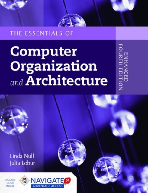 Essentials of Computer Organization and Architecture by Linda Null,Julia Lobur, ISBN: 9781284074482