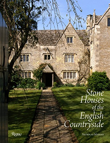 Stone Houses of the English Countryside by Nicholas Mander, ISBN: 9780847848461