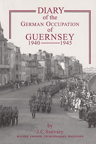 Diary of the German Occupation of Guernsey 1940-1945