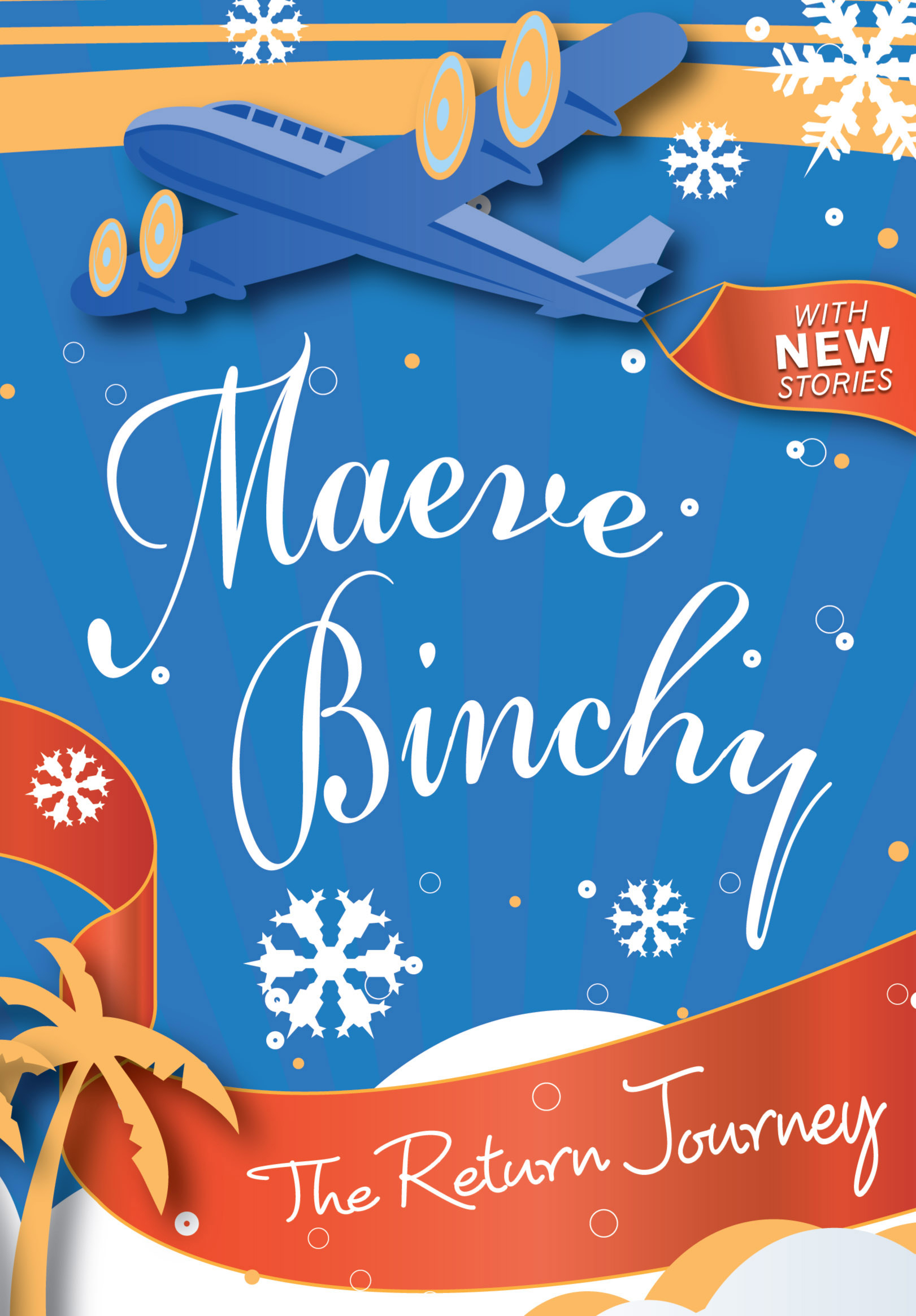 Return Journey by Maeve Binchy, ISBN: 9781741759594