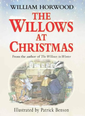 The Willows at Christmas by Horwood, William, ISBN: 9780002256049