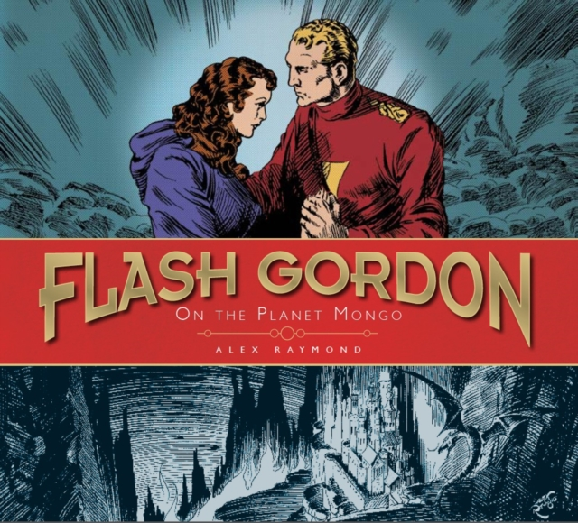 Flash Gordon: On the Planet Mongo: The Complete Flash Gordon Library 1934-37