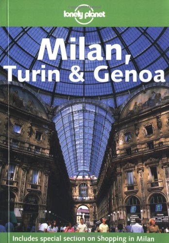 Milan, Turin and Genoa