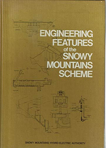 Engineering features of the Snowy Mountains Scheme