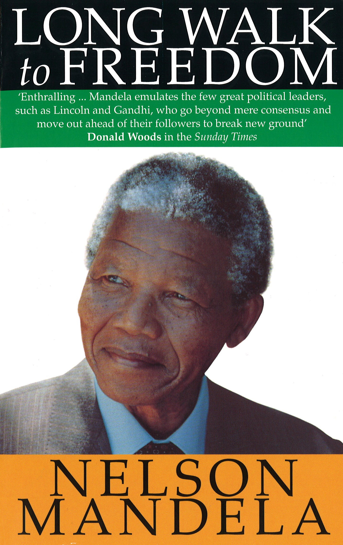 A Long Walk to Freedom by Nelson Mandela, ISBN: 9780349106533