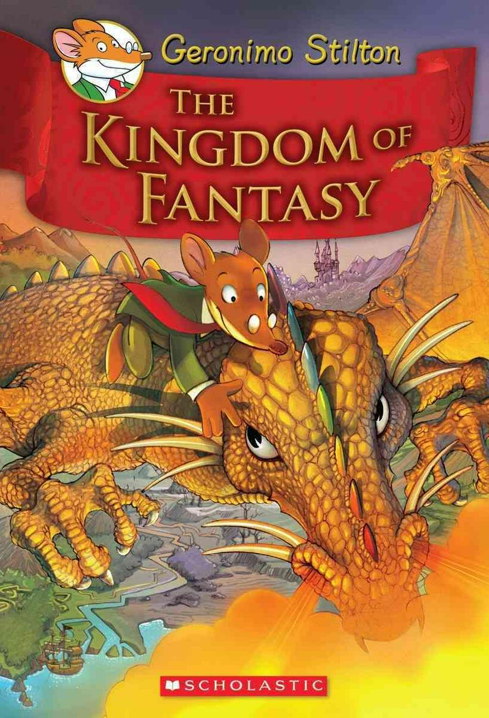 The Kingdom of Fantasy by Geronimo Stilton, ISBN: 9780545980258