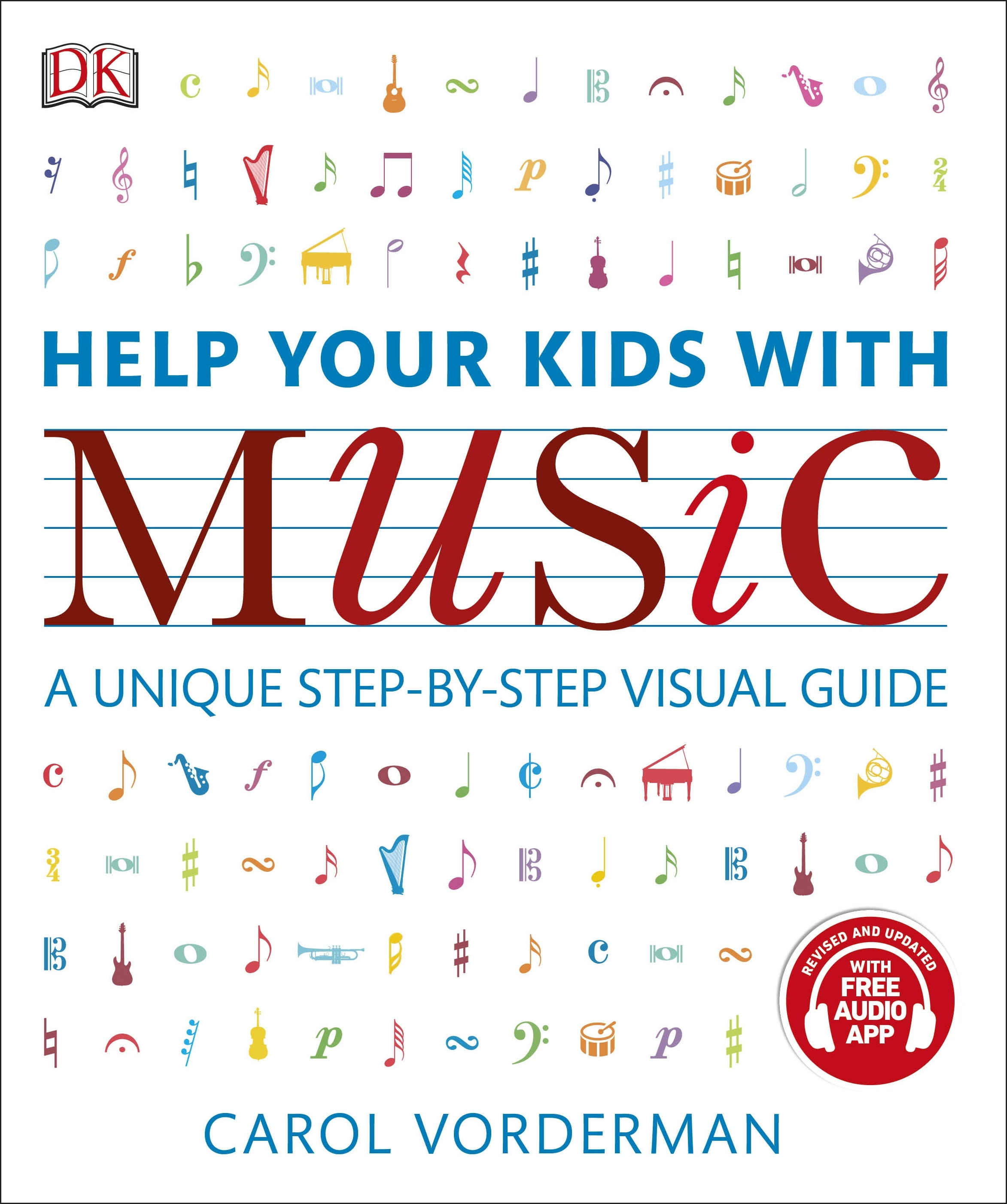 Help Your Kids With Music: New Edition with App