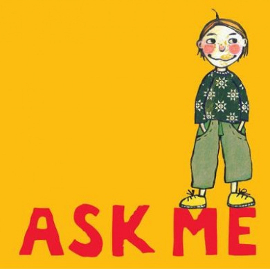 Ask Me by Antje Damm, ISBN: 9781847801258