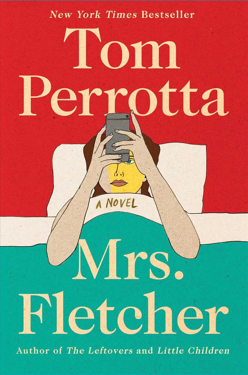 Mrs. Fletcher by Tom Perrotta, ISBN: 9781501144028