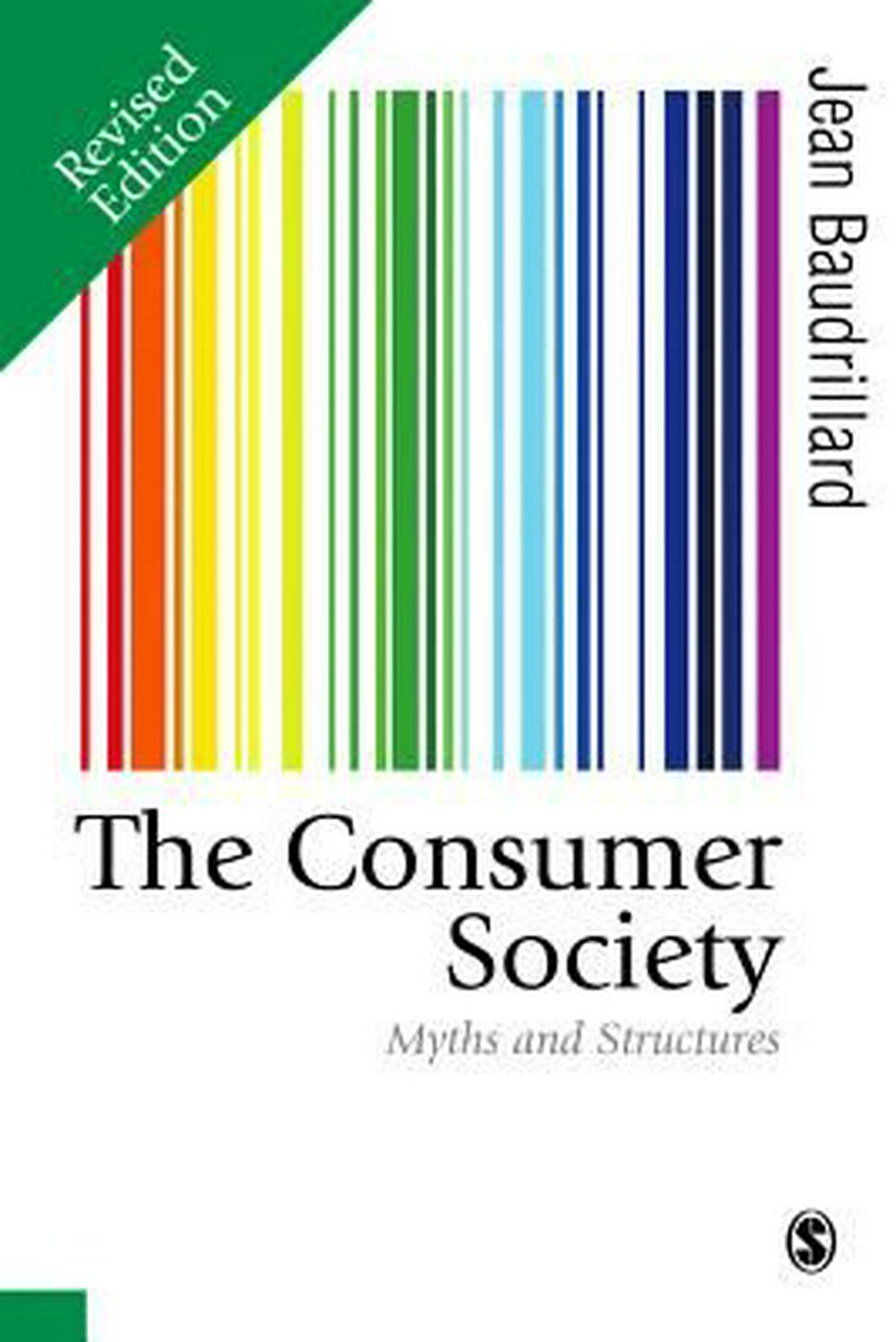 The Consumer SocietyMyths and Structures